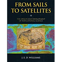 From Sails to Satellites: The Origin and Development of Navigational Science
