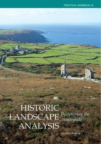 Historic Landscape Analysis: Deciphering the Countryside (CBA Practical Handbook)