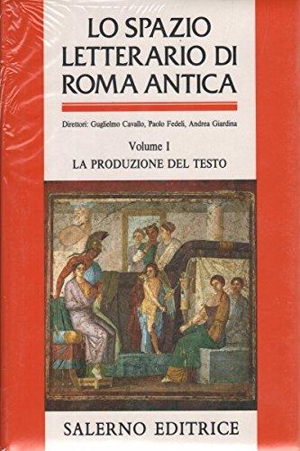 Lo spazio letterario di Roma antica (5 voll.)