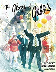 The Glory of Gable's by Robert Jeschonek (2016-10-17)