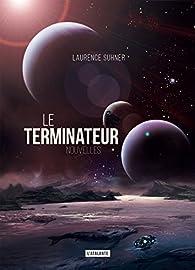 Le terminateur par Laurence Suhner