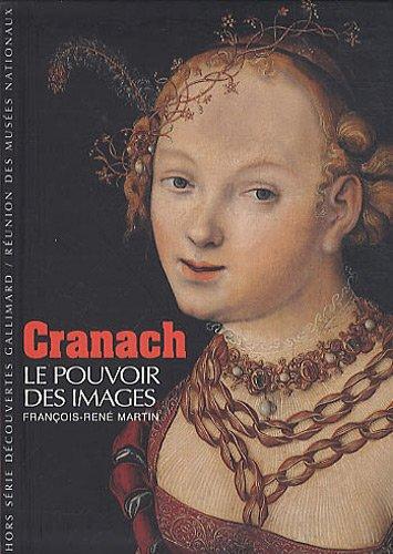 Cranach: Le pouvoir des images