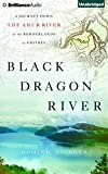 Front cover for the book Black Dragon River: A Journey Down the Amur River at the Borderlands of Empires by Dominic Ziegler