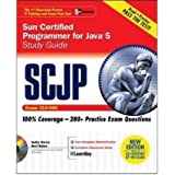 Sun Certified Programmer for Java 5 SCJP Exam Study Guide (Exam-310-055),w/CD