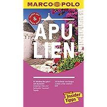 MARCO POLO Reiseführer Apulien: Reisen mit Insider-Tipps. Inklusive kostenloser Touren-App & Update-Service