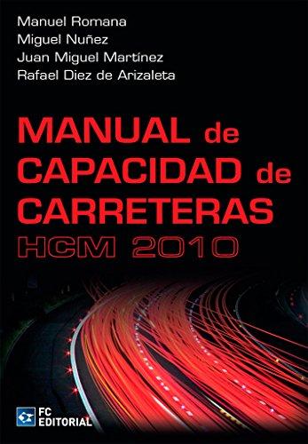 Manual de capacidad de carreteras - HCM 2010 por Aa.Vv.