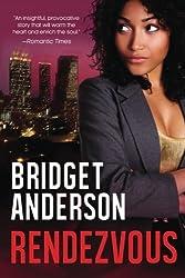 Rendezvous by Bridget Anderson (2014-04-20)