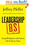 Leadership BS: Fixing Workplaces and...
