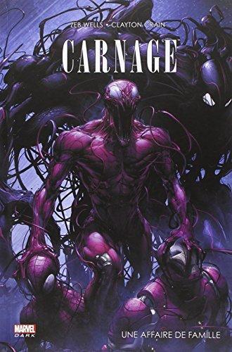 SPIDER-MAN CARNAGE : UNE AFFAIRE DE FAMILLE