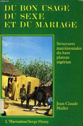 Du bon usage du sexe et du mariage par Jean-Claude Muller