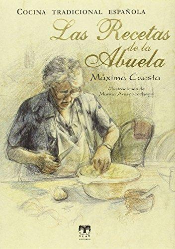 Las Recetas De La Abuela (+ Recetario De Dulces De Navidad)