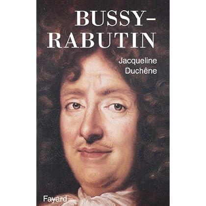 Bussy-Rabutin (Biographies Littéraires)