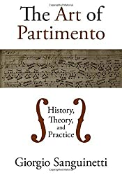 The Art of Partimento: History, Theory, and Practice by Giorgio Sanguinetti (2012-05-01)