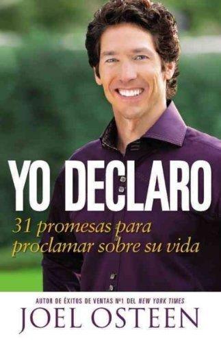 Yo Declaro (Spanish) 31 Promesas Para Proclamar Sobre Tu Vida Yo Declaro by Baker and Taylor