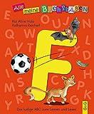 Alle meine Buchstaben - F: Das lustige ABC zum Lernen und Lesen (Alle meine Buchstaben / Das Alphabet in 24 attraktive Bände verpackt: So bekommt ... für Vorschulkinder und Schulanfänger)