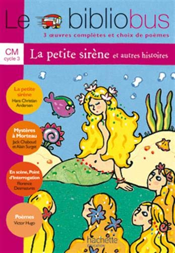Le Biblio Bus, tome 5 : La Petite Sirène, CM