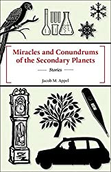 Miracles and Conundrums of the Secondary Planets (English Edition)