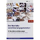 Der Betriebsvereinbarungsgenerator, CD-ROM 61 Betriebsvereinbarungen zum sofortigen Einsatz für die Praxis