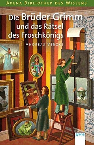 Die Bruder Grimm Und Das Ratsel DES Froschkonigs Cover Image