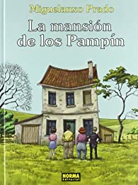 La mansión de los Pampín par Miguelanxo Prado
