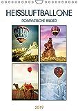 Heißluftballone - Romantische Bilder (Wandkalender 2019 DIN A4 hoch): Heißluftballone über wundervollen Landschaften (Monatskalender, 14 Seiten ) (CALVENDO Natur)