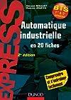 Automatique industrielle en 20 fiches- 2e édition