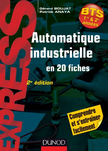 Automatique industrielle en 20 fiches- 2e édition par Gérard Boujat