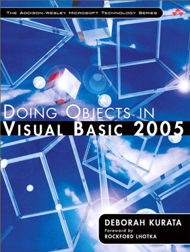Doing Objects in Visual Basic 2005 (Addison-Wesley Microsoft Technology Series) (English Edition)