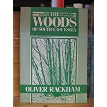 Ancient Woodland of England: The Woods of South-east Essex