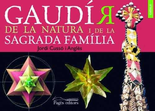 Gaudir de la natura i de la Sagrada Familia Catala (Visió)