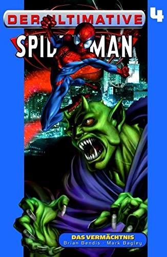 Der ultimative Spider-Man: Das Vermächtnis - Band 4 (Ultimate Comics Spiderman)