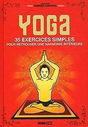 Yoga : 35 exercices simples pour retrouver une harmonie intérieure