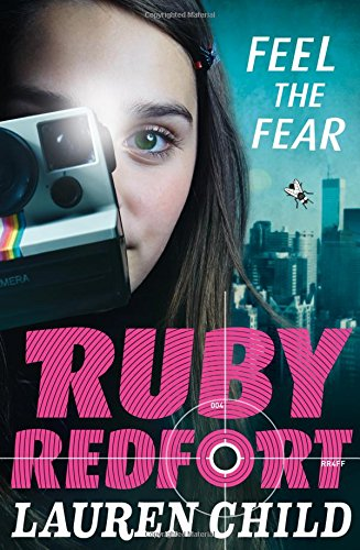 Feel the Fear Ruby Redfort - Book 4