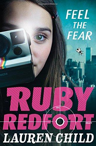 Feel the Fear Ruby Redfort - Book 4