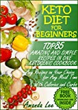 #7: Keto Diet for Beginners: TOP 85 Amazing and Simple Recipes in One Ketogenic Cookbook,  Any Recipes on Your Choice for Any Meal Time