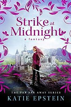 Strike at Midnight by [Epstein, Katie]