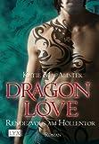 Dragon Love: Rendezvous am Höllentor von MacAlister. Katie (2009) Taschenbuch
