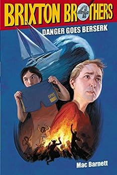Danger Goes Berserk (Brixton Brothers Book 4) (English Edition)