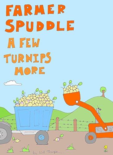 a-few-turnips-more-a-farmer-spuddle-storey-english-edition