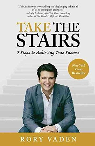 [(Take the Stairs : 7 Steps to Achieving True Success)] [By (author) Rory Vaden] published on (May, 2012)