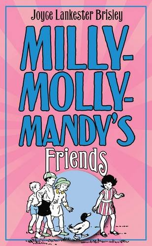 Milly- Molly-Mandy's Friends