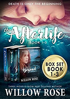 The Afterlife Series Box Set (Books 1-3) by [Rose, Willow]