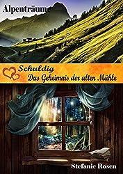 Schuldig / Das Geheimnis der alten Mühle: 2 Heimatromane in einem Band
