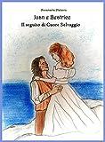 Juan e Beatrice: il seguito di Cuore Selvaggio