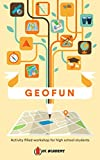 GeoFun: Activity filled workshop for high school students