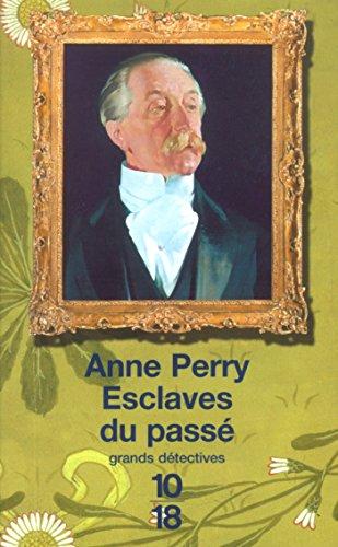 Esclaves du passé par Anne PERRY
