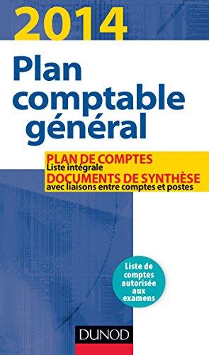 Plan comptable général 2014 - 18e éd. - Plan de comptes & documents de synthèse: Plan de comptes & documents de synthèse (dépliant séparé) par Charlotte Disle