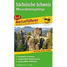 Sächsische Schweiz - Elbsandsteingebirge: 3in1-Reiseführer für Ihren Aktiv-Urlaub, kompakte Reiseinfos, ausgewählte Rad- und Wandertouren (3in1-Reiseführer / RF)