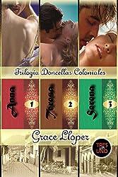 Trilogía Doncellas Coloniales: Anna, Teresa y Serena (Spanish Edition)