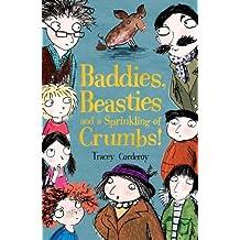 Baddies, Beasties and a Sprinkling of Crumbs!